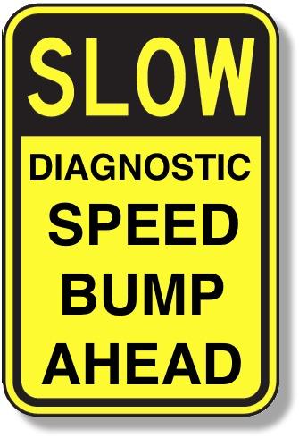 Diagnostic Speed Bump