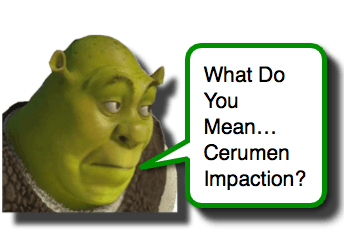 Cerumen Impaction