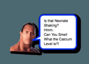 Neonatal Hypocalcemia