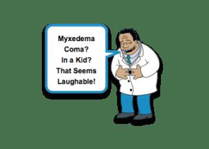 Myxedema Coma and Hypothyroidism