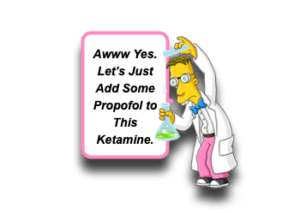 Ketamine and Propofol (Ketofol)